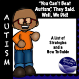 """""""You Can't Beat Autism"""", They Said.  But We Did!"""