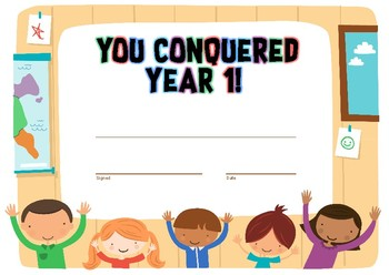 """You Conquered Year 1"" End of Year Certificate"