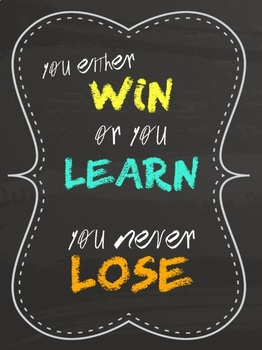 """""""You Either Win or You Learn. You Never Lose."""" Inspirational Classroom Poster"""