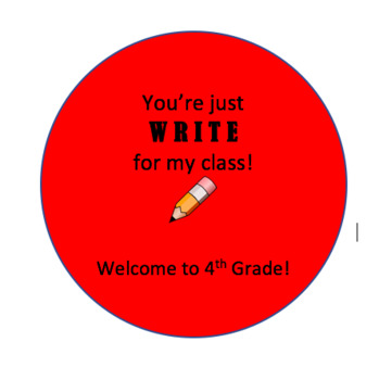 """You're Just WRITE for My Class"" Labels"