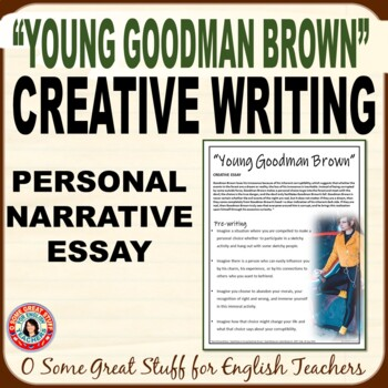Young Goodman Brown Creative Essay--Man's Inherent Corruptibility