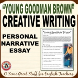 """""""YOUNG GOODMAN BROWN"""" CREATIVE ESSAY Man's Inherent Corruptibility"""