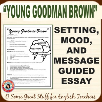 """""""Young Goodman Brown"""" Process Writing for the Multi-Paragraph Essay (Setting)"""
