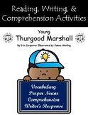 """""""Young Thurgood Marshall"""" Activities for Reading, Writing,"""