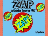 """ZAP"" Articulation Game for /SH/- Speech Therapy"