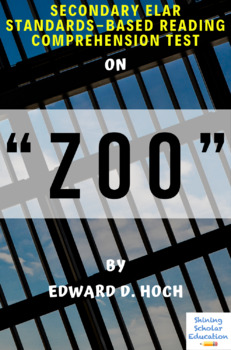 """Zoo"" by Edward D. Hoch Multiple-Choice Reading Comprehension & Analysis Test"
