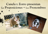 """Zorro y Canela"" Present Series: Prepositional Pronouns Slideshow"