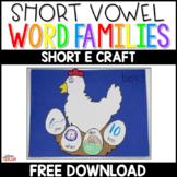 """_en Hen"" Short E CVC Word Family Craft FREEBIE"