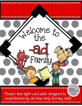 -ad WORD FAMILY PHONICS AND SIGHT WORD WORK EARLY LITERACY