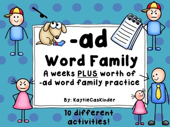 -ad Word Family: CVC: A weeks PLUS worth of -ad family activities/practice