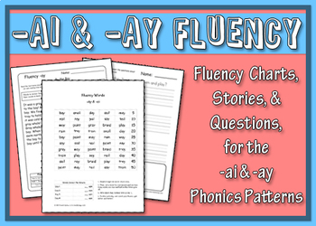 -ai & -ay Word Family Fluency Charts, Stories & Comprehension Worksheets