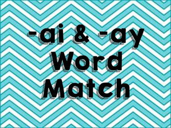-ai & -ay match and scoot