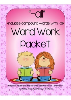 -all Word Work Packet (compound words with -all included)