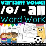 Variant Vowel /o/ (all) Pack!