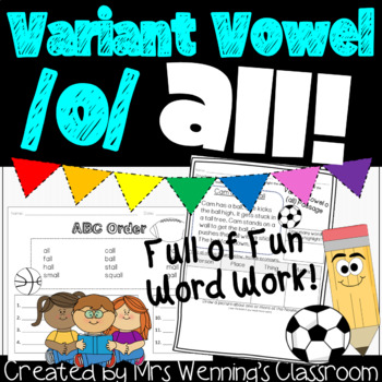 Variant Vowel /O/ (all)- a Week of Lessons and Activities!