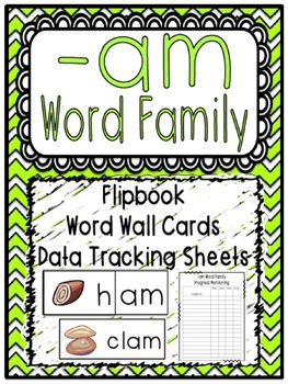 -am Word Family Flipbook, Word Wall Cards and Data Tracking Sheets!