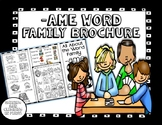 -ame Word Family Brochure - Word Work! Easy to Fold! Easy to Use!