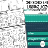 No Prep Speech Seeks and Lang. Looks: Anytime Reinforcers
