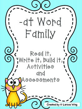 -at Word Family Packet, Read it, Build it, Write it Activi