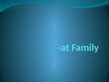 -at Word Family PowerPoint Presentation