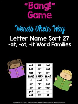 -at, -ot, -it Word Families Game (WTW Letter Name Sort 27)