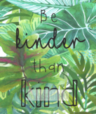 Classroom Decor - Be Kinder than Kind