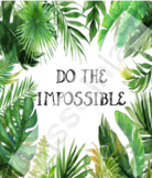 Classroom Decor - Do the impossible