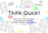 Think Quick! Subtraction Game for Number Fact Automaticity 0-10