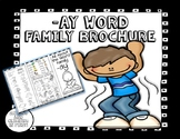 -ay Word Family Brochure - Pamphlet - Word Work! Easy to F