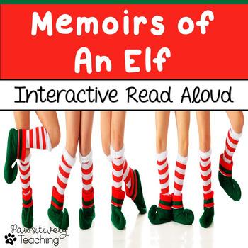 Memoirs of an Elf Interactive Read Aloud