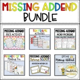 Missing Addends BUNDLE - Worksheets, Activities, and Games