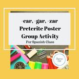 -car -gar -zar Preterite Poster Group Activity