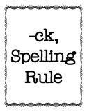 -ck Spelling Rule Activities