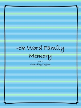 -ck Word Family Memory K-2 (***BONUS***-ck Word Family Bingo)