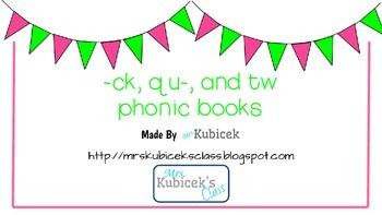 -ck, tw-, and qu- phonics books