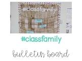 #classfamily bulletin board