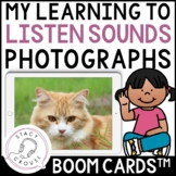 My Learning To Listen Sounds Photographs BOOM CARDS™ Dista