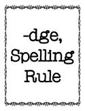 -dge Spelling Rule Activities