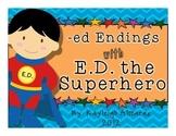 -ed Endings with E.D. the Superhero