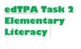 edTPA Elem. Literacy Task 2 commentary ONLY