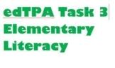 edTPA Elem. Literacy Task 3 ONLY