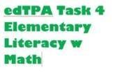 edTPA Elem. Literacy w Math Task 4 ONLY