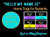 *editable* Hello My Name Is Name Tags for Students