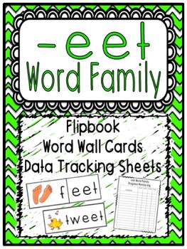 -eet Word Family Flipbook, Word Wall Cards and Data Tracking Sheets!