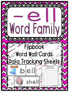 -ell Word Family Flipbook, Word Wall Cards and Data Tracking Sheets!