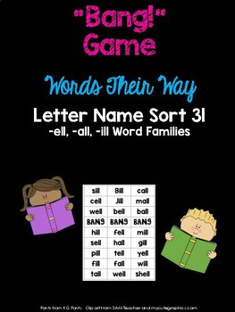 -ell, -ill, -all Word Families Game (WTW Letter Name Sort 31)