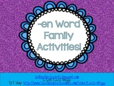 -en Word Family Activities!