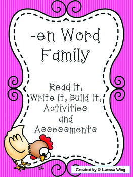 -en Word Family Packet, Read it, Build it, Write it Activities and Assessments!