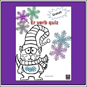 -er verb quiz - Winter Theme!