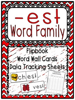 -est Word Family Flipbook, Word Wall Cards and Data Tracki